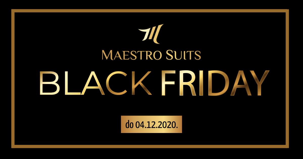 Još uvijek nije kasno da iskoristite NEVJEROVATNU Black Friday akciju u Maestro Suits